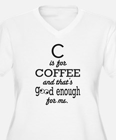 C is for Coffee and thats good enough for me Plus