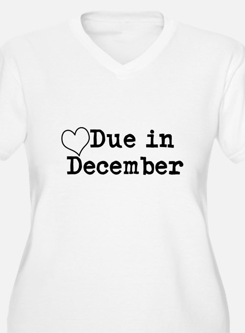 Due In December Plus Size T-Shirt
