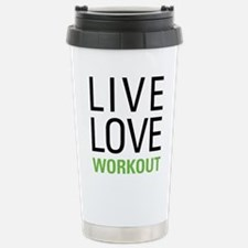 Live Love Workout Stainless Steel Travel Mug