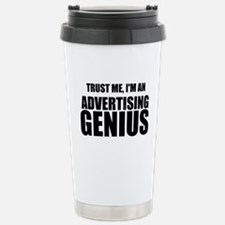 Trust Me, I'm An Advertising Genius Travel Mug