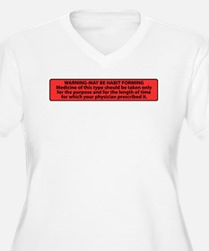 May Be Habit Form T-Shirt