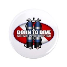 "Born To Dive (ST) 3.5"" Button"