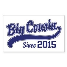 Big Cousin Since 2015 Decal