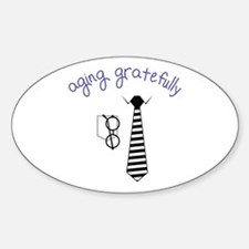 Aging Gratefully Decal
