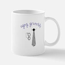 Aging Gratefully Mugs