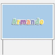 Armando Spring14 Yard Sign