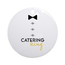 Catering King Ornament (Round)
