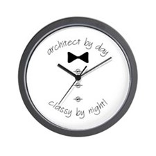 Architect by Day Classy by Night Wall Clock