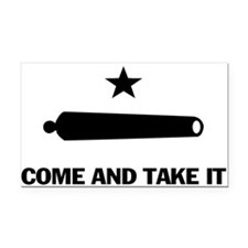Come and Take it Rectangle Car Magnet