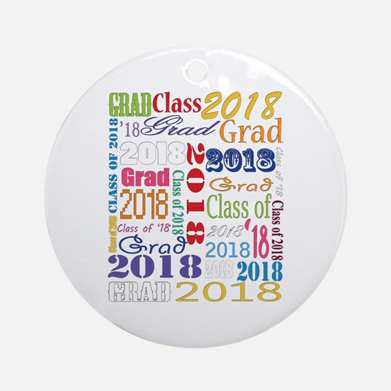 2018 Graduation Typography Round Ornament