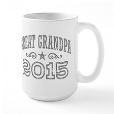 Great Grandpa 2015 Mug