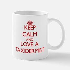 Keep Calm and Love a Taxidermist Mugs
