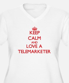 Keep Calm and Love a Telemarketer Plus Size T-Shir