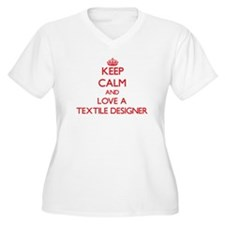Keep Calm and Love a Textile Designer Plus Size T-