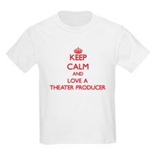 Keep Calm and Love a Theater Producer T-Shirt