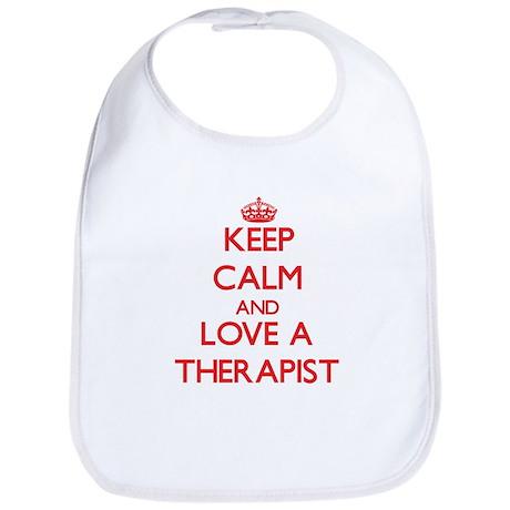 Keep Calm and Love a Therapist Bib