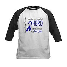 Colon Cancer HeavenNeededHero Tee