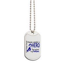 Colon Cancer HeavenNeededHero1.1 Dog Tags