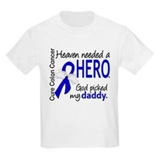 Colon Cancer HeavenNeededHero1. T-Shirt