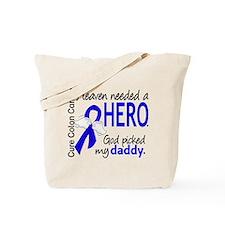 Colon Cancer HeavenNeededHero1.1 Tote Bag