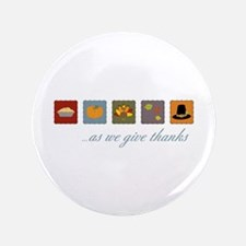 "As We Give Thanks 3.5"" Button (100 pack)"