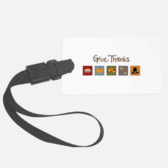 Give Thanks Luggage Tag