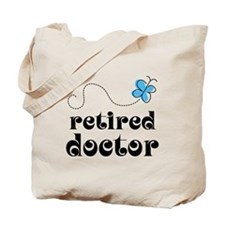 Retired Doctor Tote Bag