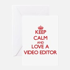 Keep Calm and Love a Video Editor Greeting Cards
