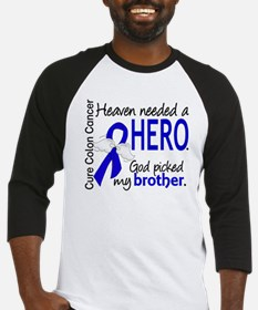 Colon Cancer HeavenNeededHero1.1 Baseball Jersey