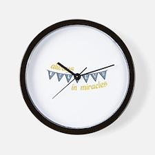 Always Believe In Mericals Wall Clock