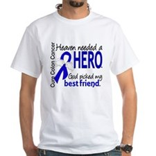 Colon Cancer HeavenNeededHero1.1 Shirt