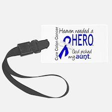 Colon Cancer HeavenNeededHero1.1 Luggage Tag