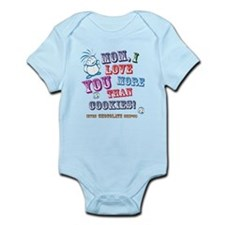 Mom I Love You More Than Cookies! Body Suit