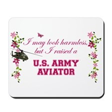 I Raised An Army Aviator Mousepad