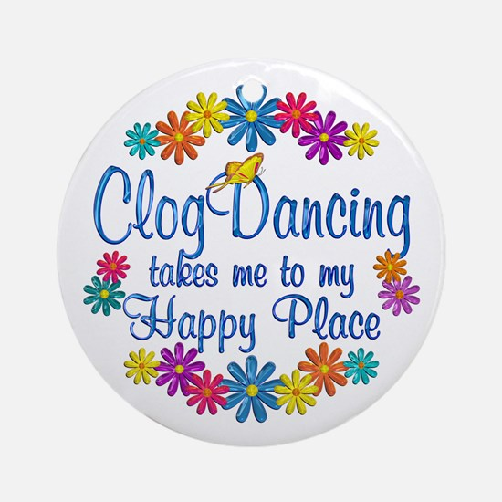 Clog Dancing Happy Place Ornament (Round)