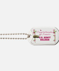 I Raised A Soldier Dog Tags