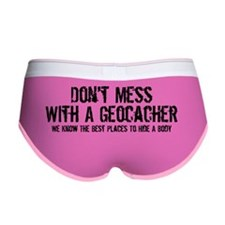 Don't Mess With A Geocacher Women's Boy Brief