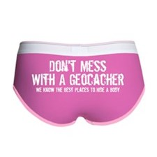 Dont mess with a geocacher! Women's Boy Brief