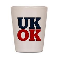 UK? OK!! Shot Glass