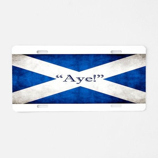 Aye, Scotland! Aluminum License Plate