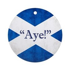 Aye, Scotland! Ornament (round)