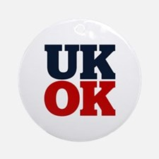 UK? OK!! Ornament (Round)