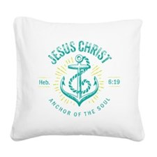Anchor of the Soul Square Canvas Pillow