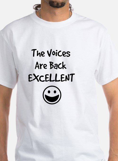 The Voices Are Back Excellent Shirt