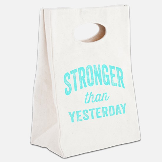Stronger Than Yesterday Canvas Lunch Tote