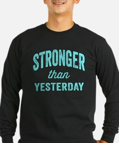 Stronger Than Yesterday T