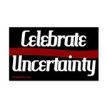 Celebrate Uncertainty Rectangle Car Magnet