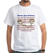 KNOW YOUR HISTORY T-Shirt