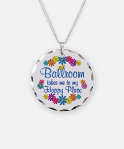 Ballroom Happy Place Necklace