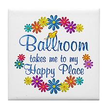 Ballroom Happy Place Tile Coaster